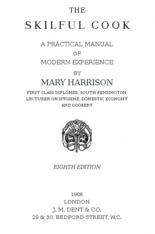 The Skillful Cook, by Mary Harrison
